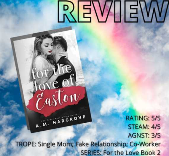 Review: For the Love of Easton by AM Hargrove