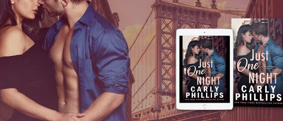 Just One Night by Carly Phillips Out Today