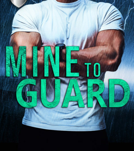 Mine to Guard by Kennedy Mitchell