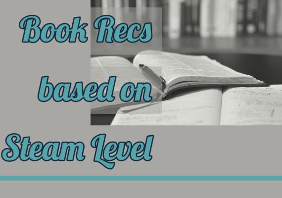 Book Recs based on Steam level