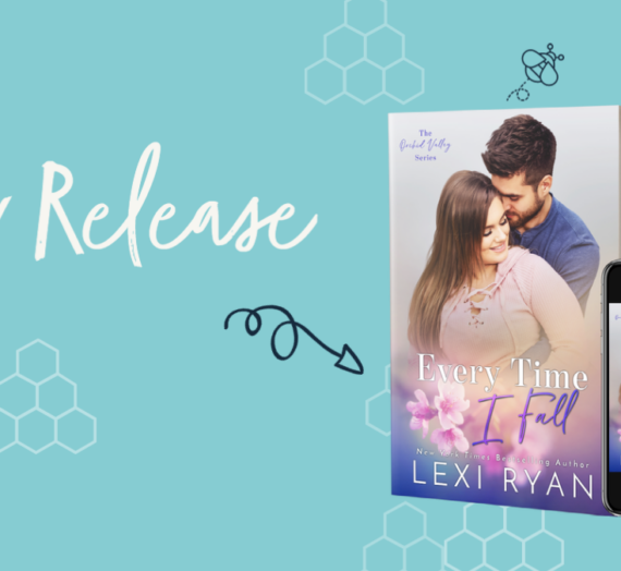 New Release: Every Time I Fall by Lexi Ryan