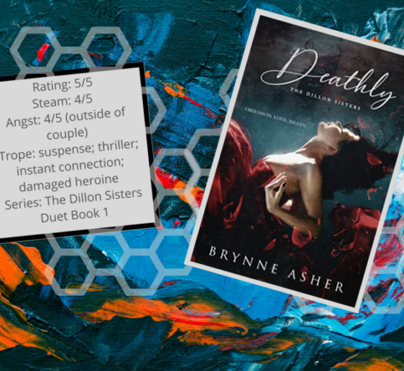 Review: Deathly by Brynne Asher