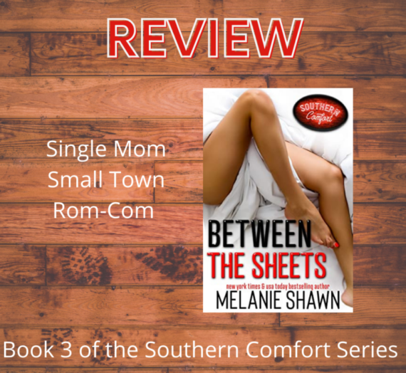 Review: Between the Sheets by Melanie Shawn