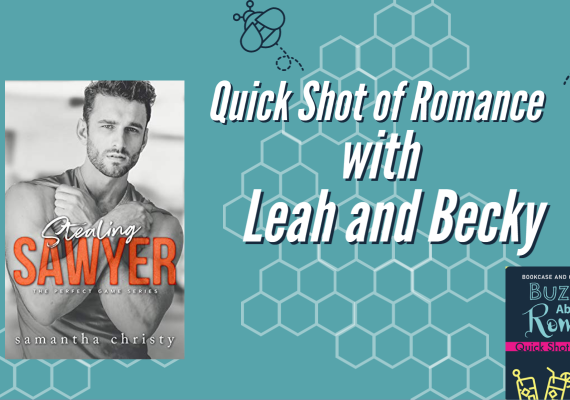 Quick Shot of Romance: Stealing Sawyer by Samantha Christy