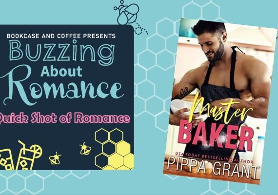 Quick Shot of Romance: Master Baker by Pippa Grant