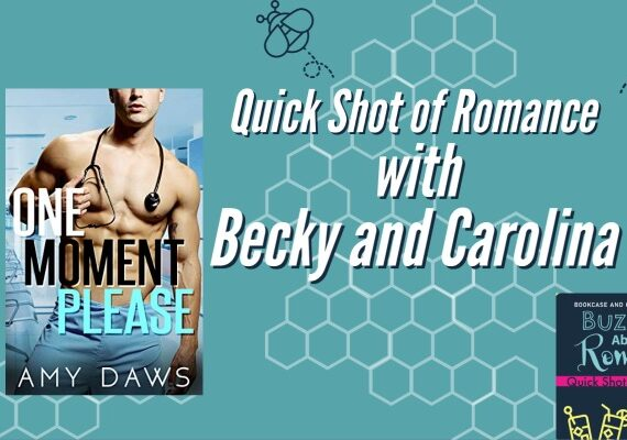Quick Shot of Romance: One Moment Please by Amy Daws