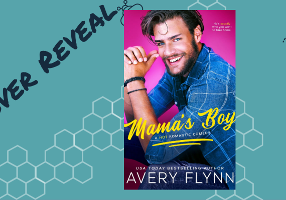Cover Reveal: Mama's Boy by Avery Flynn
