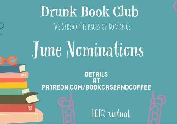 June Drunk Book Club Nomination Time!