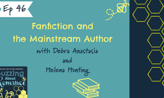 Ep 46: The journey from Fanfiction to Mainstream Author with Debra Anastasia  and Helena Hunting