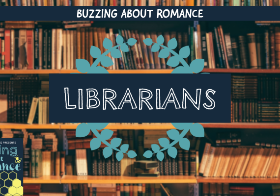 Meet the Buzzing about Romance Librarians!