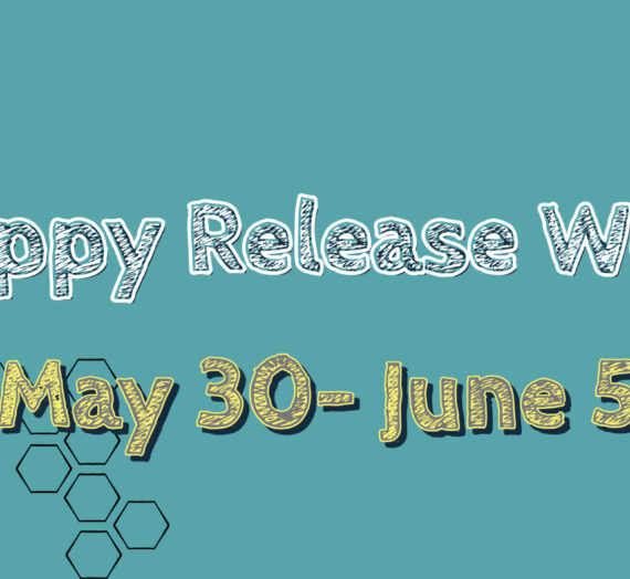 New Releases May 30th – June 6th