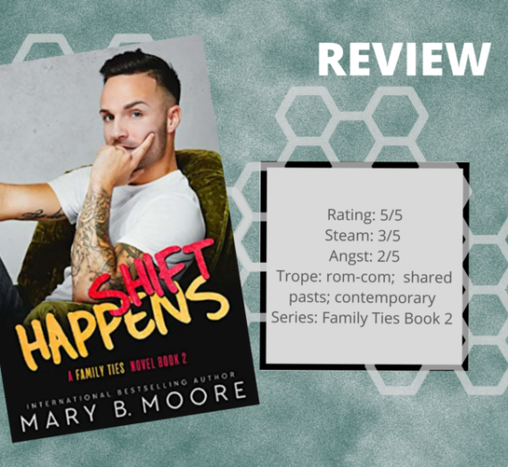 Shift Happens by Mary B. Moore