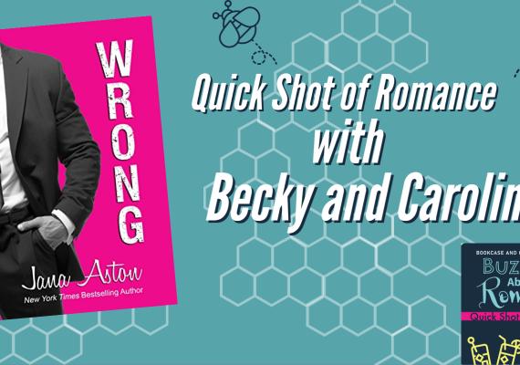 Quick Shot of Romance: Wrong by Jana Aston