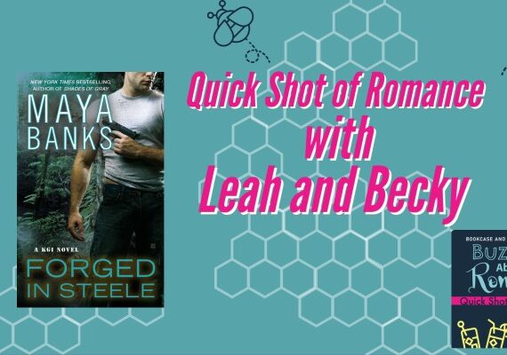 Quick Shot of Romance: Forged in Steele by Maya Banks