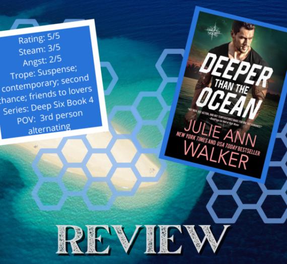 Review: Deeper Than The Ocean by Julie Ann Walker