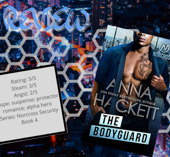 The Bodyguard by Anna Hackett