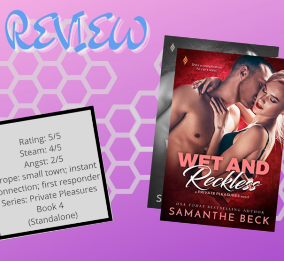 Wet and Reckless by Samanthe Beck