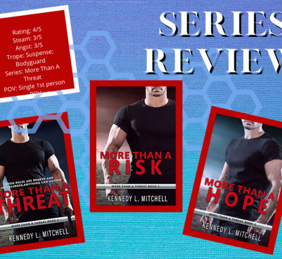 More Than A Threat 3 Book Series by Kennedy L. Mitchell