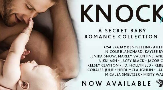Knocked Up: A Secret Baby Romance Collection Out Today!