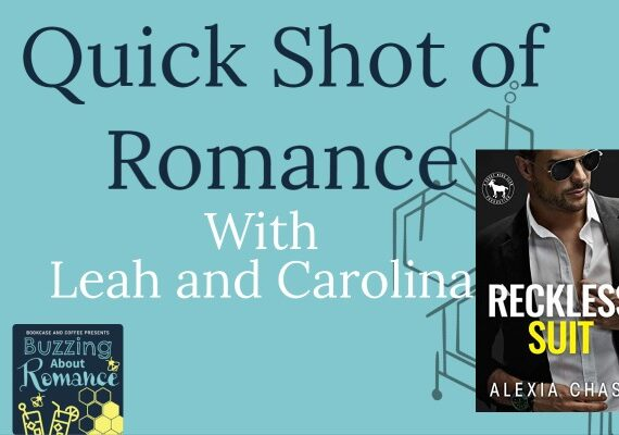 Quick Shot of Romance: Reckless Suit by Alexia Chase