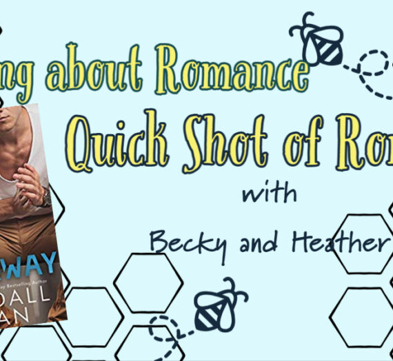 Quick Shot of Romance: All the Way by Kendall Ryan
