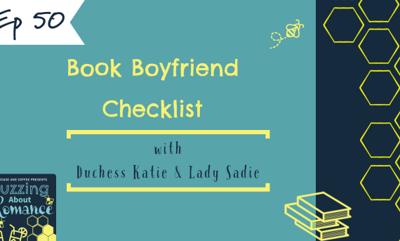 Ep 50: Book Boyfriend Check list