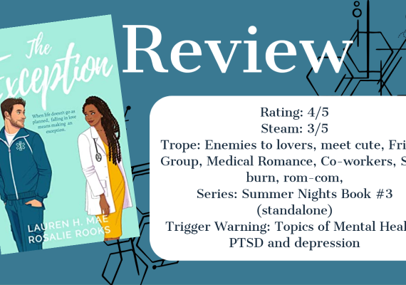 Review: The Exception by by Lauren H. Mae and Rosalie Rooks