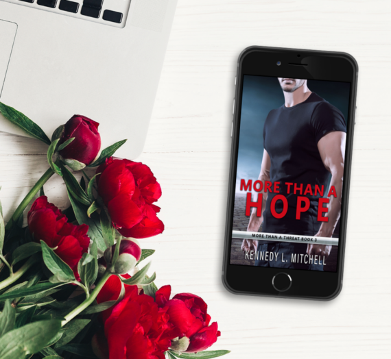 More Than a Hope by Kennedy Mitchell