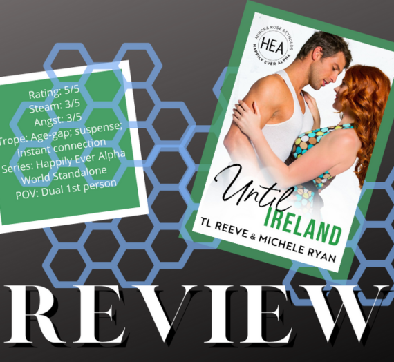 Until Ireland by T.L. Reeve and Michele Ryan