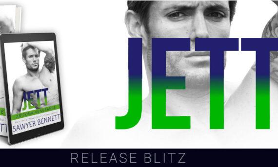 Jett by Sawyer Bennett Out Today