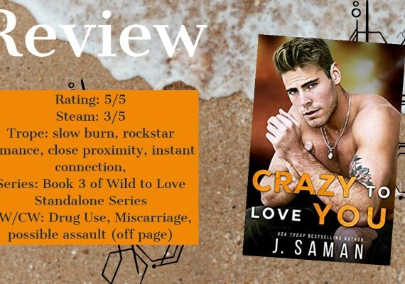 Review: Crazy to Love You by J Saman