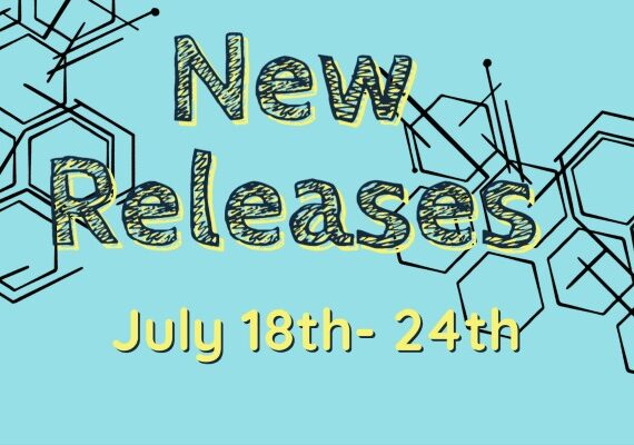 New Releases July 18th -24th