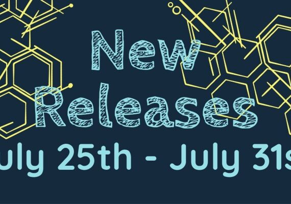 New Releases July 25th- July 31st
