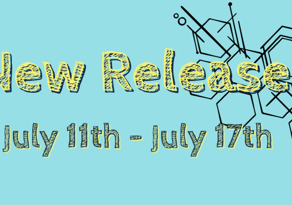 New Releases July 11th- July 17th