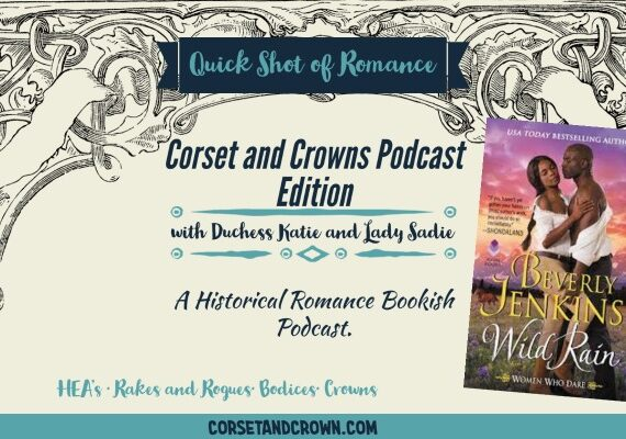 Quick Shot of Romance:  Corset and Crown Edition: Wild Rain by Beverly Jenkins