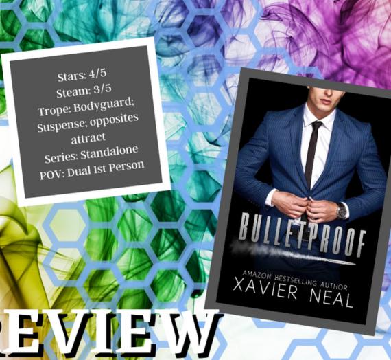 Bulletproof by Xavier Neal