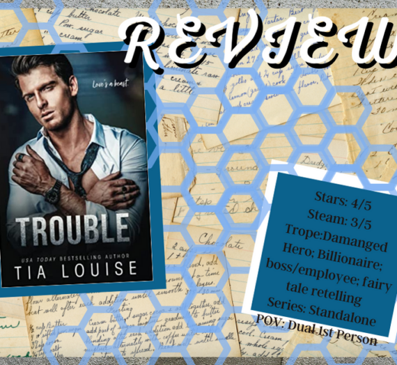 Trouble by Tia Louise