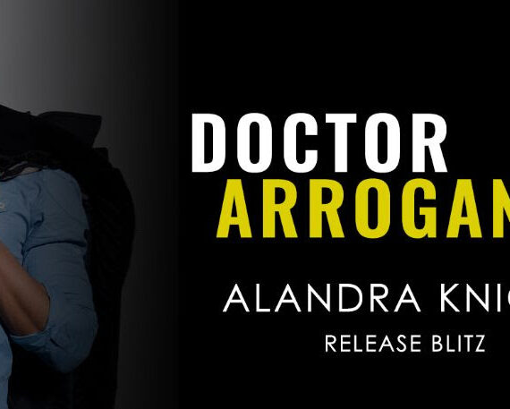 Doctor Arrogance Out Today