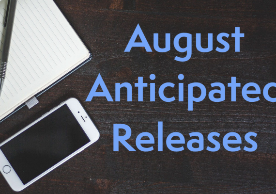 Becky and Leah's August 2021 Anticipated Releases