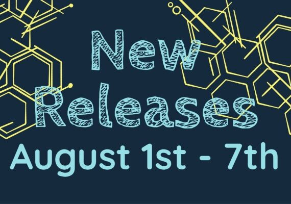 New Releases August 1st- August 7th