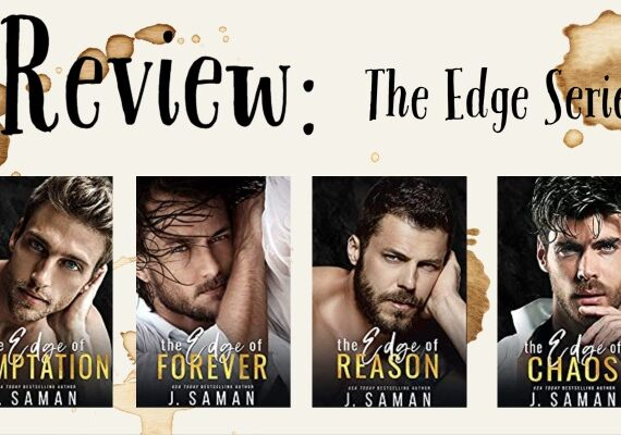 Review: The Edge Series by J Saman