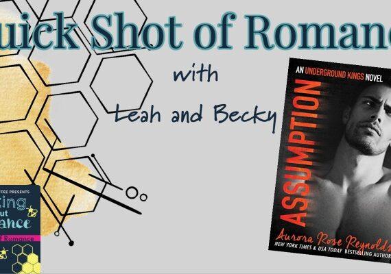 Quick Shot of Romance: AssumptionUnderground Kings byAurora Rose Reynolds