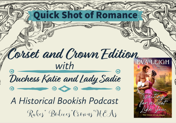 Corset and Crown Quick Shot of Romance: Waiting for a Scot Like You by Eva Leigh
