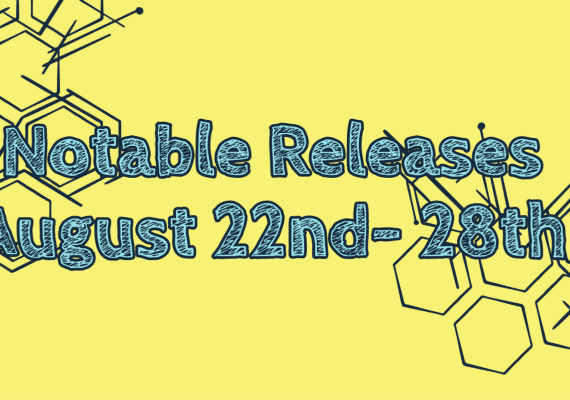 New Release August 22nd-28th