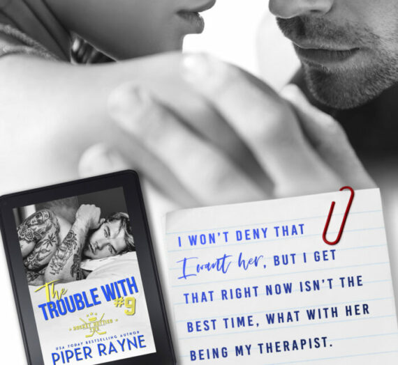 Trouble with #9 by Piper Rayne