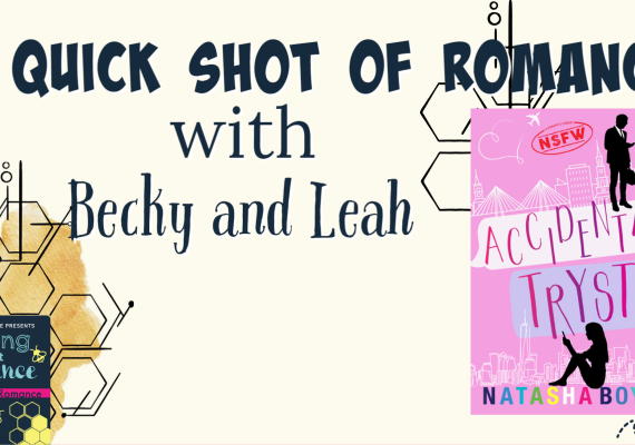 Quick Shot of Romance: Accidental Tryst by Natasha Boyd