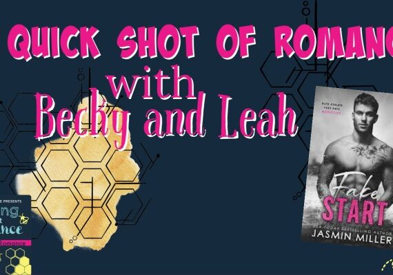 Quick Shot of Romance: Fake Start by Jasmin Miller