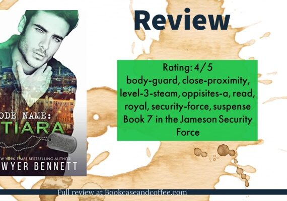 Review: Code Name: Tiara by Sawyer Bennett