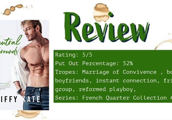 Review: Neutral Grounds by Jiffy Kate