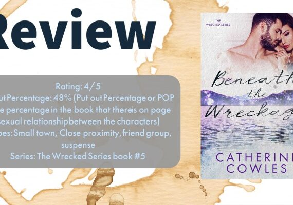 Review: Beneath the Wreckage by Catherine Cowles